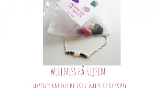 Wellness på rejsen – hvordan du rejser med sindsro.