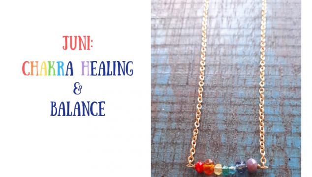 Juni krystalplan chakra healing