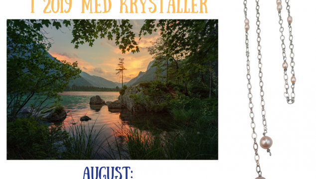 AUGUST : Bliv beroliget med ferskvandsperlen