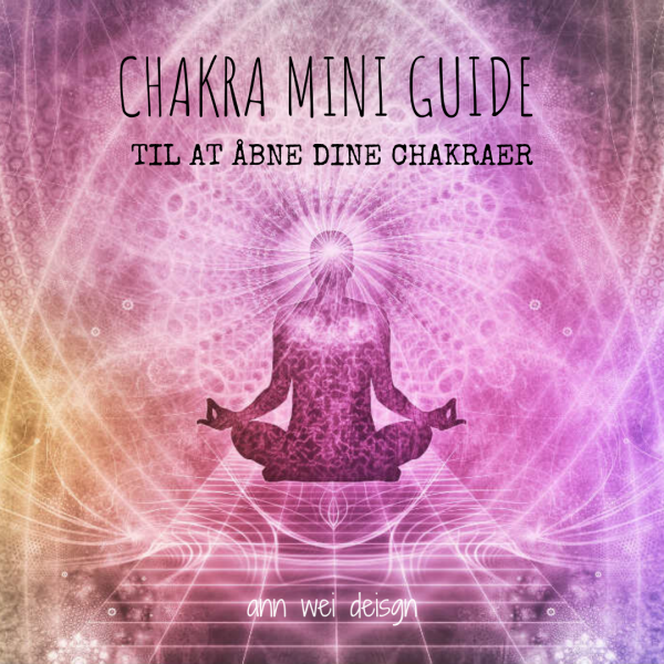 Chakra miniguide til at åbne dine chakraer