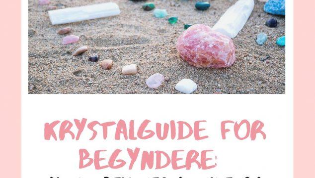 Krystalguide for begyndere
